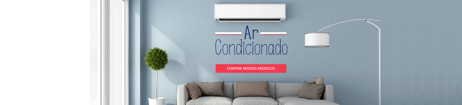 3- Campanha - Ar Condicionado