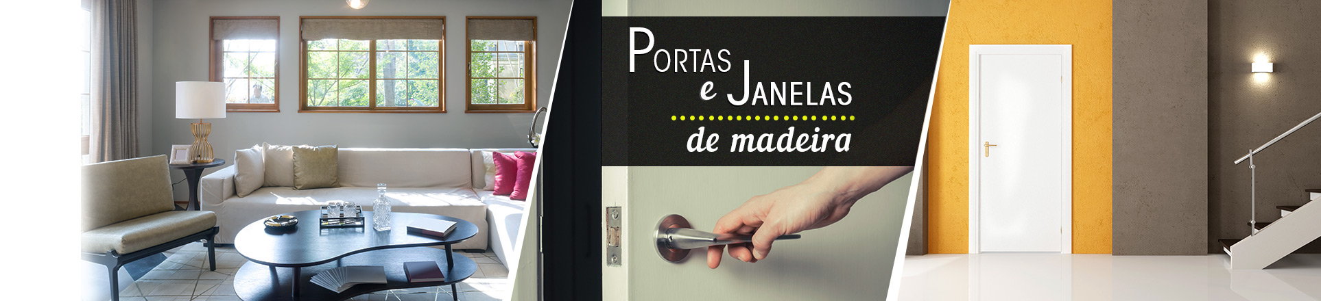 Banner 4 - Portas e Janelas Madeira