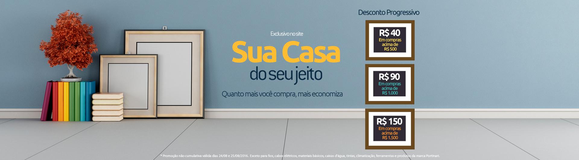 Banner Ação - Sua casa do seu jeito